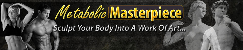 Metabolic Masterpiece | Sculpt Your Body Into A Work Of Art