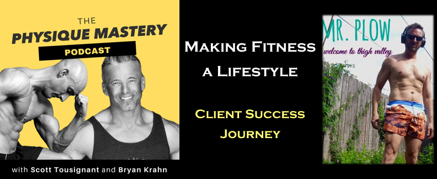 Making Fitness A Lifestyle – Client Success Journey
