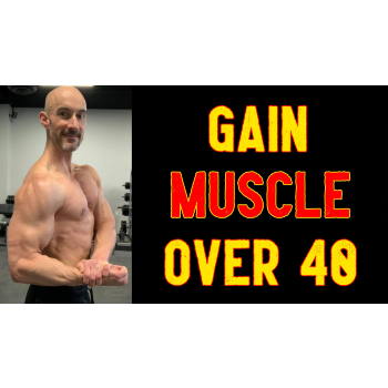 gain muscle after 40